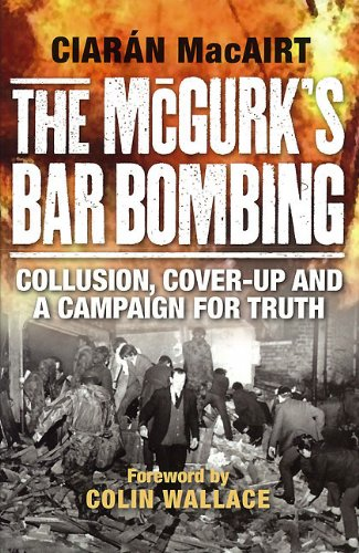 9781904684930: The McGurk's Bar Bombing: Collusion, Cover-Up and a Campaign for Truth