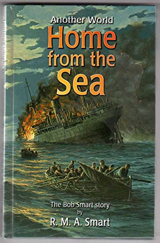 9781904685128: Home from the Sea: The Bob Smart Story