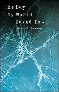 The Day My World Caved in: George Mwansa