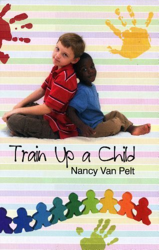 9781904685579: Train Up a Child
