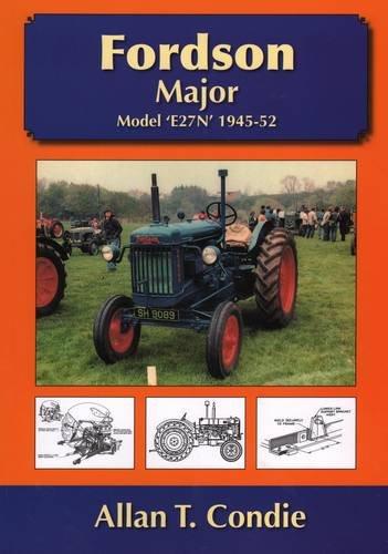 9781904686101: Fordson Major: Model E27N 1945 - 52