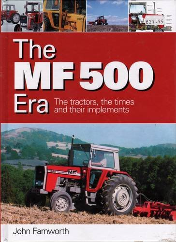The MF 500 Era: Farnworth, John
