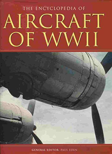 9781904687078: THE ENCYCLOPEDIA OF AIRCRAFT OF WWII