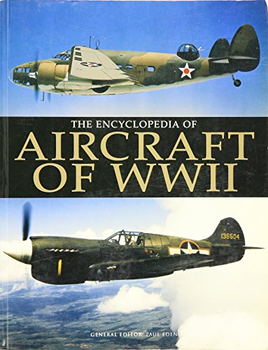 9781904687832: Encyclopedia of Aircraft of Wwii