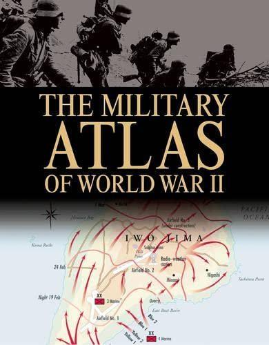 9781904687870: The Military Atlas of World War II