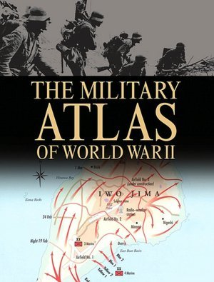 9781904687887: The Military Atlas of World War II