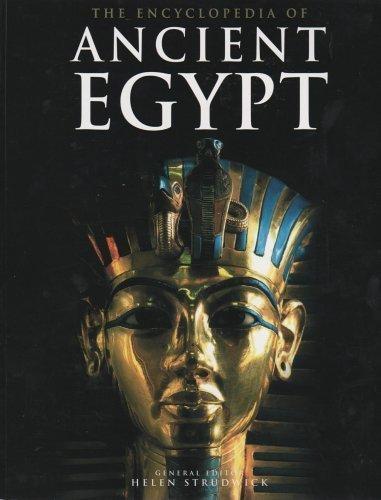 The Encyclopedia of Ancient Egypt: Strudwick, Helen (General Editor)
