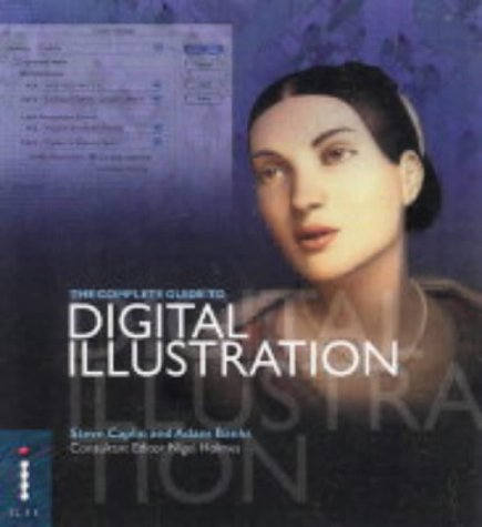 9781904705000: The Complete Guide to Digital Illustration (Complete Guides)