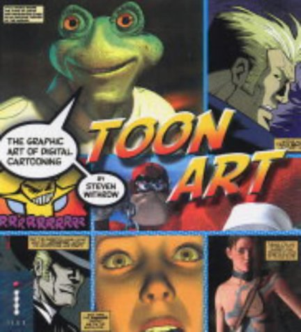9781904705017: Toon Art - The Graphic Art of Digital Cartooning
