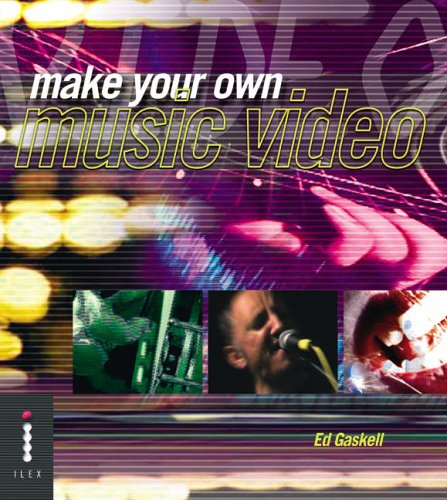 9781904705307: Make Your Own Music Video