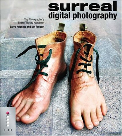 9781904705413: Surreal Digital Photography - The Photographer's Digital Trickery Handbook