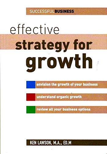 Effective Strategy for Growth: Ken Lawson MA,