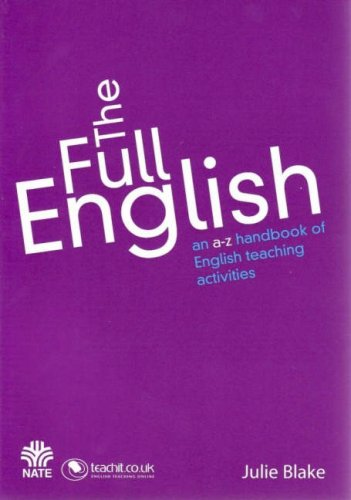 9781904709206: The Full English: An A to Z Handbook of English Teaching Activities