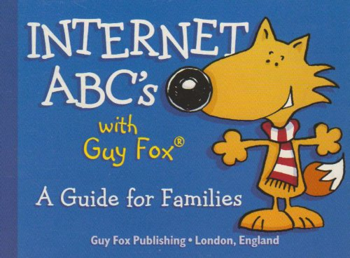 9781904711063: Internet ABCs with Guy Fox: A Guide for Families