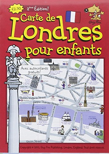 9781904711155: Guy Fox Carte de Londres Pour les Enfants: London Children's Map French Edition