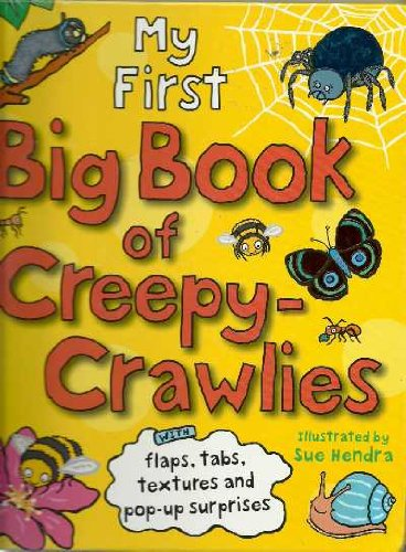 9781904717287: My First Big Book of Creepy-crawlies with Flaps, Tabs, Textures and Pop-ups