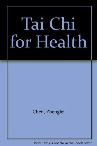 Tai Chi for Health: Zhenglei Chen