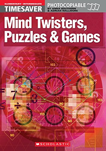 9781904720003: Mind Twisters, Puzzles & Games Elementary - Intermediate (Timesaver)