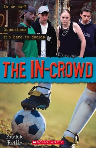 9781904720454: The In Crowd - With Audio CD (Scholastic ELT Readers)