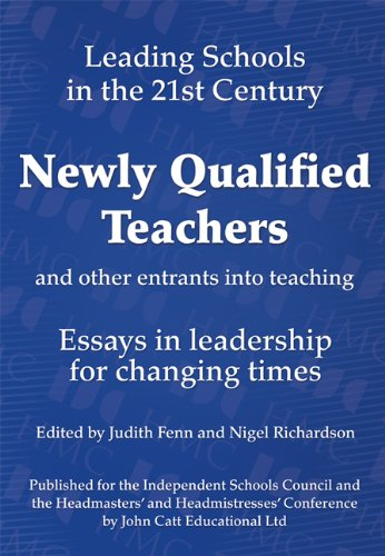 9781904724735: Newly Qualified Teachers (Leading Schools in the 21st Century)