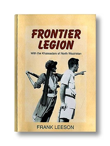Frontier Legion: With the Khassadars of North: Leeson, FranK