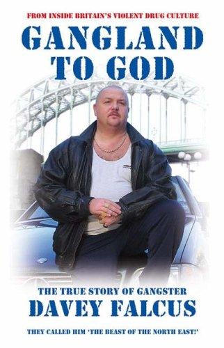9781904726807: Gangland to God