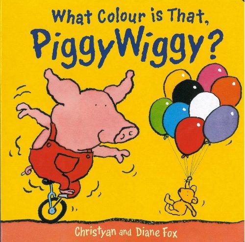 What Colour is That Piggy Wiggy? (Piggy