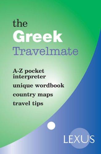 The Greek Travelmate (Travelmates): Lexus; Cavoura, Irene