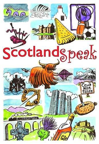 9781904737247: ScotlandSpeak