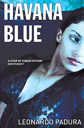 9781904738220: Havana Blue (Mario Conde Mystery 3)