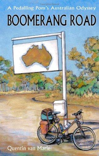 9781904744245: Boomerang Road: A Pedalling Pom's Australian Odyssey