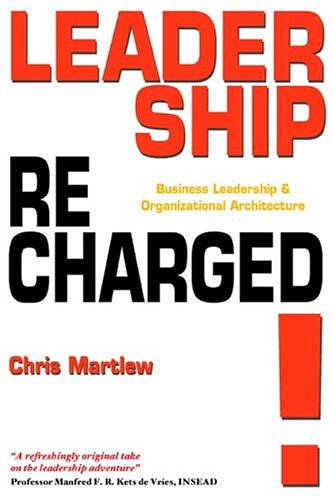 9781904744283: Leadership Recharged!: Business Leadership and Organizational Architecture