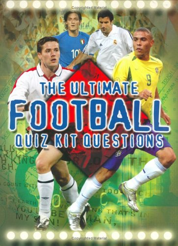 9781904748588: The Ultimate Football Quiz Kit (Ultimate Quiz Kits S.)