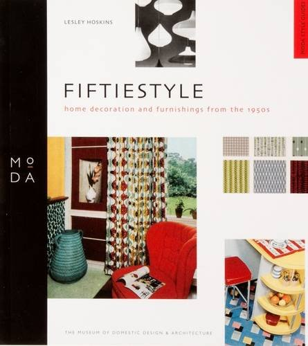 9781904750079: Fifties Style Guide: Home Decoration and Furnishing from the 1950's