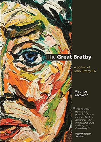 The Great Bratby: A Portrait of John: Yacowar, Maurice