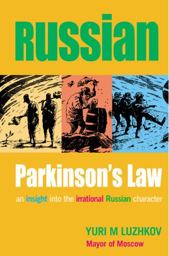 9781904750444: Russian Parkinson's Law - An Insight into the Irrational Russian Character