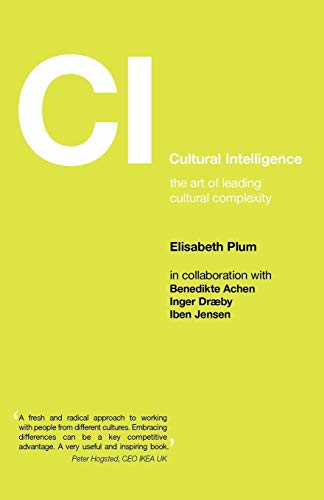 9781904750611: Cultural Intelligence: The Art of Leading Cultural Complexity (Management, Policy + Education)