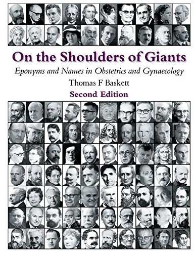 9781904752646: On the Shoulders of Giants: Eponyms and Names in Obstetrics and Gynaecology