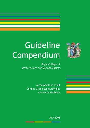 9781904752653: Green-top Guideline Compendium: A Compendium of All College Green-top Guidelines Currently Available