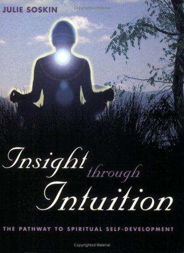 Insight Through Intuition: Julie Soskin