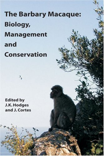 9781904761310: The Barbary Macaque: Biology, Management and Conservation