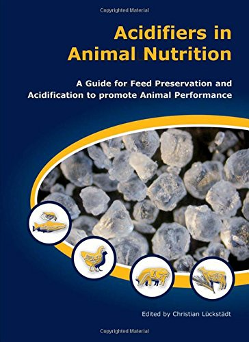 9781904761402: Acidifiers in Animal Nutrition: A Guide for Feed Preservation and Acidification to Promote Animal Performance