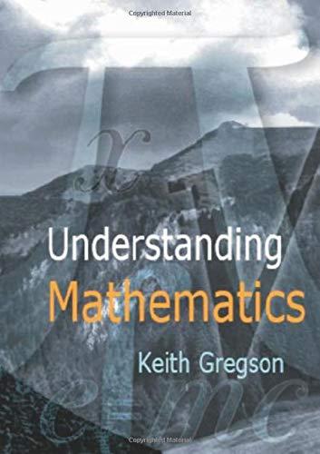Understanding Mathematics: Gregson, Keith