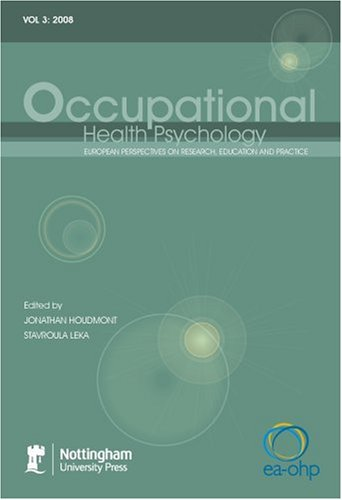 9781904761679: Occupational Health Psychology: European Perspectives on Research, Education and Practice: Pt. 3