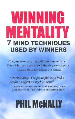 9781904762119: Winning Mentality: 7 Mind Techniques Used by Winners