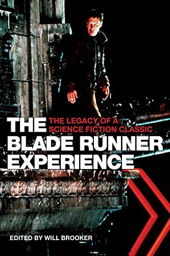 9781904764304: The Blade Runner Experience: The Legacy of a Science Fiction Classic