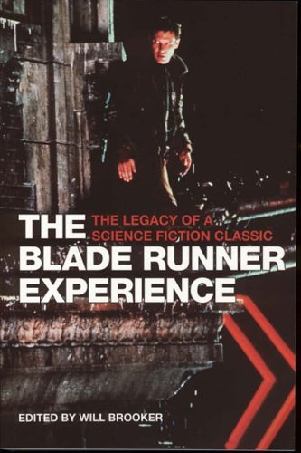 9781904764311: The Blade Runner Experience- The Legacy of A Science Fiction Classic