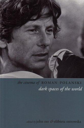 The Cinema of Roman Polanski: Dark Spaces