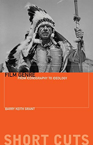 9781904764793: Film Genre: From Iconography to Ideology (Short Cuts)
