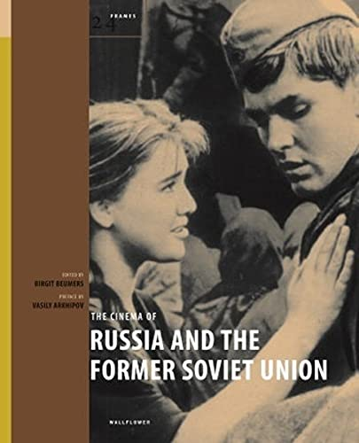9781904764984: The Cinema of Russia and the Former Soviet Union (24 Frames)